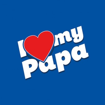 Ik houd van mijn papa