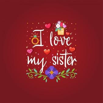 Ik houd van mijn zus