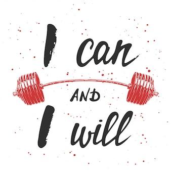Ik kan en ik zal met schets van barbell
