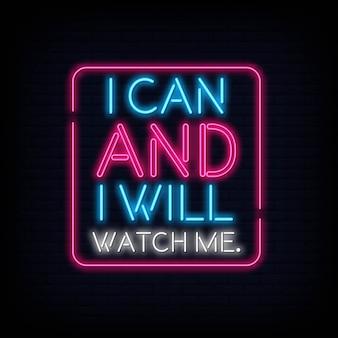 Ik kan en ik zal naar me kijken neontext