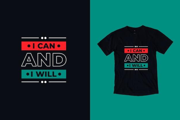 Ik kan en ik zal t-shirtontwerp citeren