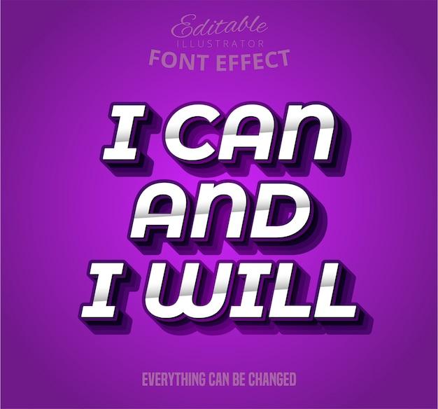 Ik kan en ik zal tekst, bewerkbaar lettertype-effect