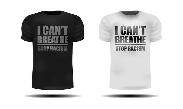 Ik kan niet ademen op zwart-wit realistisch t-shirt, geïsoleerde illustratie