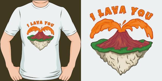 Ik lava u. uniek en trendy t-shirtontwerp.