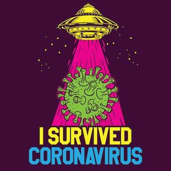 Ik overleefde coronavirus covid-19 ufo unidentified flying object