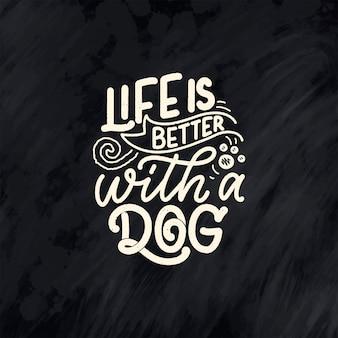 Illustratie met grappige zin. hand getekend inspirerend citaat over honden.