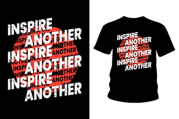 Inspireer een ander typografieontwerp van de slogan-t-shirt