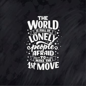 Inspirerend citaat. Hand getekend vintage illustratie met belettering en decoratie-elementen