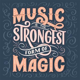 Inspirerend citaat over muziek. hand getekend vintage illustratie met belettering.