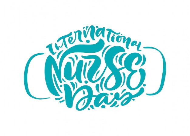 International nurse day turquoise belettering tekst in de vorm van een gezichtsmasker.