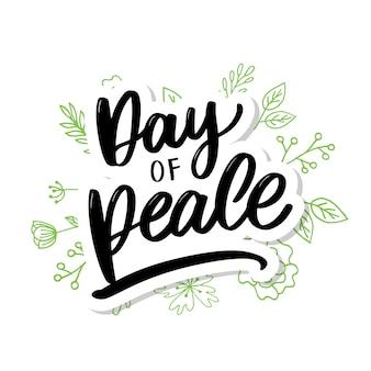 Internationale dag van de vredesdag. handgeschreven letters