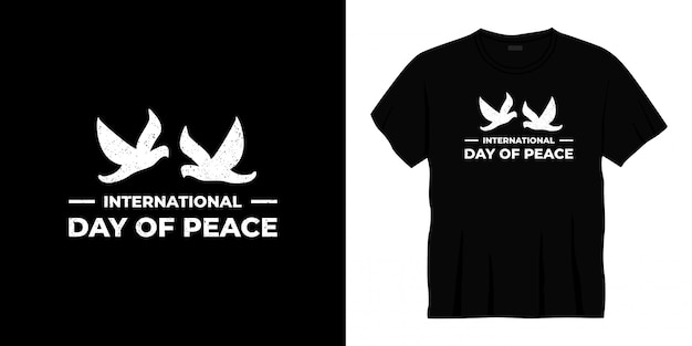 Internationale dag van vrede typografie t-shirt design
