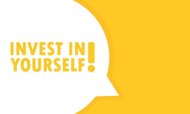 Investeer in jezelf tekstballon banner. kan worden gebruikt voor zaken, marketing en reclame. vectoreps 10. geïsoleerd op witte achtergrond.