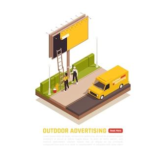 Isometrische banner voor buitenreclame met uitzicht op arbeidersteam met bestelwagen die rekeningen aan reclamepaneel plakt