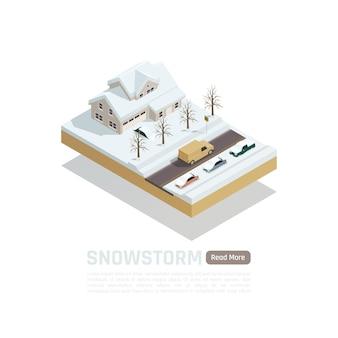 Isometrische gekleurde natuurramp samenstelling met sneeuwstorm en besneeuwde wegen en huizen