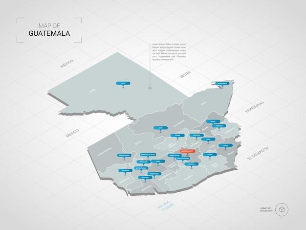 Isometrische guatemala kaart. gestileerde kaartillustratie met steden, grenzen, kapitaal, administratieve afdelingen en wijzertekens; verloop achtergrond met raster.