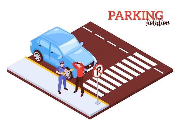 Isometrische parkeersamenstelling met notatieboete voor illegaal parkeren met menselijke karakters en auto