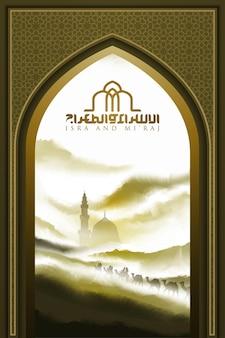 Isra en mi'raj groet islamitisch ontwerp met arabische kalligrafie