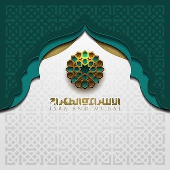 Isra en miraj wenskaart islamitisch bloemmotief vector design met prachtige arabische kalligrafie