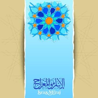 Isra mi'raj arabische kalligrafie en geometrische patroonschets voor groetbanner