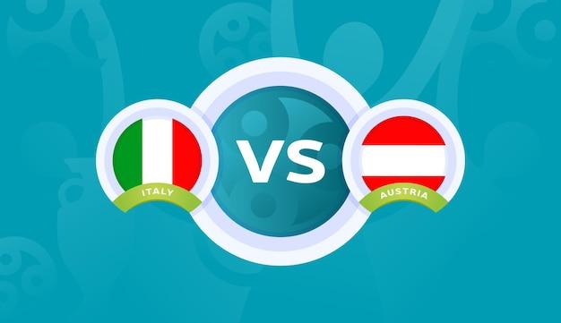 Italië vs oostenrijk ronde van 16 wedstrijd, europees kampioenschap voetbal 2020 vectorillustratie. voetbal 2020 kampioenschapswedstrijd versus teams intro sport achtergrond
