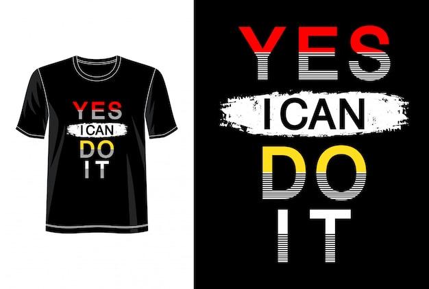 Ja, ik kan het typografie voor print t-shirt