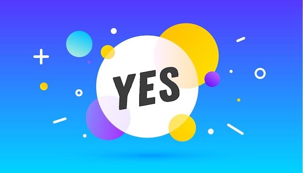 Ja, tekstballon. spandoek, poster, tekstballon met tekst ja Premium Vector