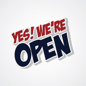 Ja we zijn open winkel