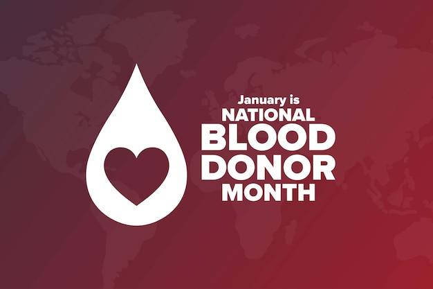 Januari is de nationale bloeddonormaand. vakantie concept.