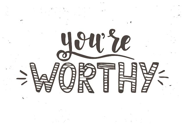 Je bent een waardig kalligrafisch ontwerp