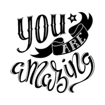 Je bent geweldig