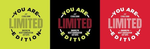 Je bent limited editions typografie ontwerp motiverende citaat premium vector