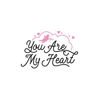 Je bent mijn hart belettering typografie citaten