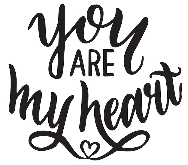 Je bent mijn hart-belettering