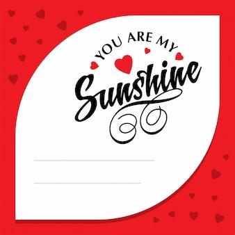 Je bent mijn zonneschijn met een rode kaderachtergrond