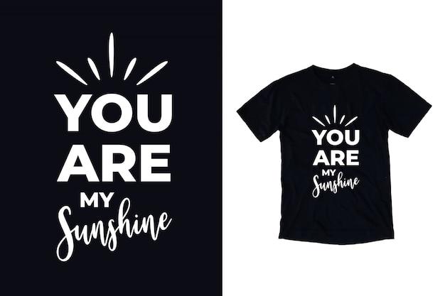 Je bent mijn zonnige typografie
