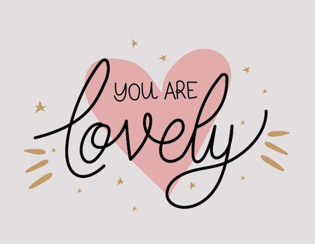 Je bent mooie letters