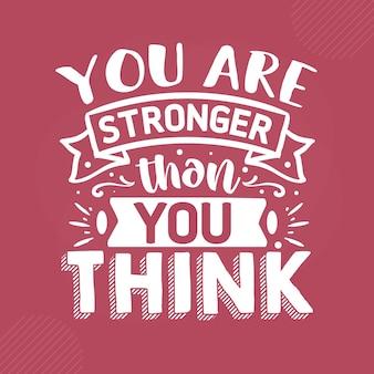Je bent sterker dan je denkt met handschrift premium vector design