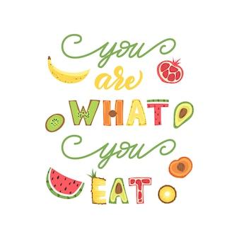 Je bent wat je eet - belettering van ontwerp.