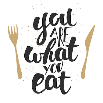 Je bent wat je eet, moderne belettering.