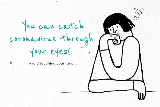 Je kunt het coronavirus door je ogen vangen. deze afbeelding maakt deel uit van onze samenwerking met het team gedragswetenschappen van hill+knowlton strategies om te onthullen welke covid-19-berichten het beste resoneren met de
