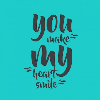 Je laat mijn hart glimlachen