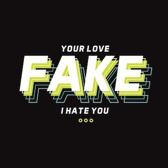 Je liefde nep slogan citaat belettering grafische typografie t-shirt design premium vector Premium Vector