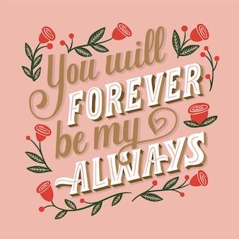 Je zult voor altijd mijn altijd bruiloftsbelettering zijn