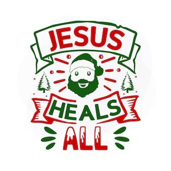 Jezus geneest alle kerstcitaten premium vector