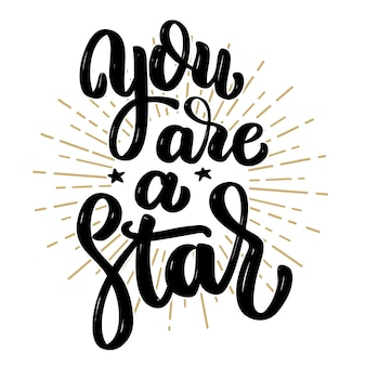 Jij bent een ster. hand getekende motivatie belettering offerte. element voor poster, banner, wenskaart. illustratie