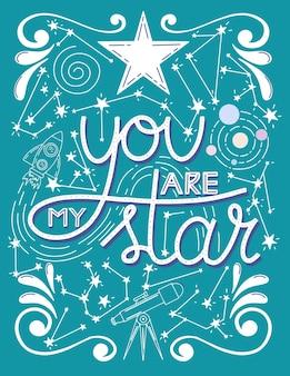 Jij bent mijn sterbelettering citaat sterren telescoop een raket en sterrenbeelden