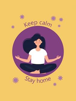 Jonge vrouw zit in lotushouding en tekst blijf kalm blijf thuis.