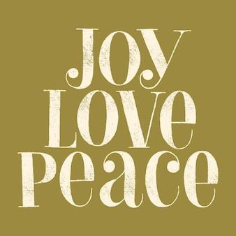 Joy love peace handgetekende belettering citaat voor kersttijd