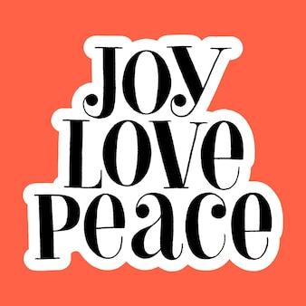 Joy love peace handgetekende belettering offerte voor de kersttijd. tekst voor sociale media, print, t-shirt, kaart, poster, relatiegeschenk, bestemmingspagina, webdesignelementen. vector illustratie